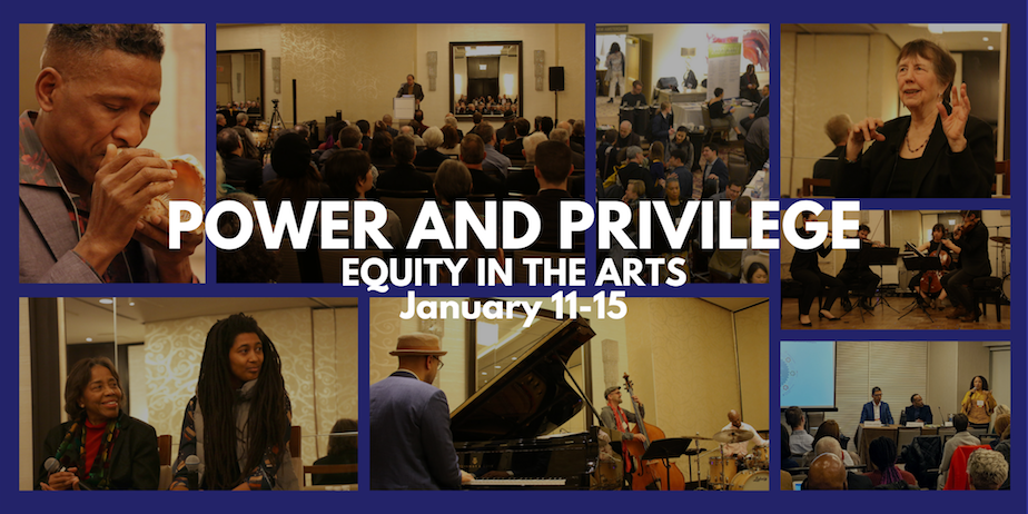 Power and Privilege: Equity in the Arts | January 11-15. Photos from CMA's 2020 Conference.